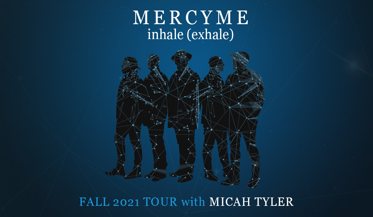 MercyMe 2021 with Micah Tyler
